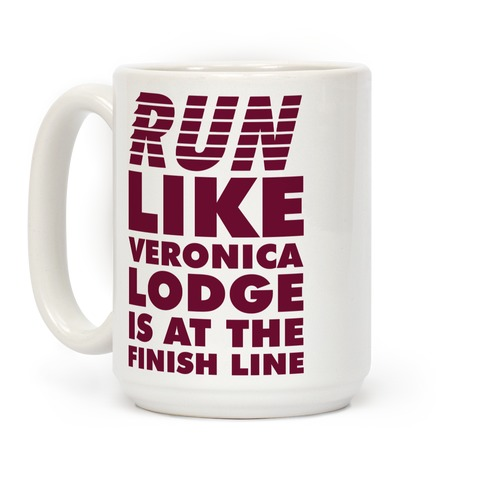 Run Like Veronica is at the Finish Line Coffee Mug