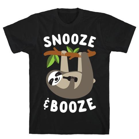 Snooze & Booze T-Shirt