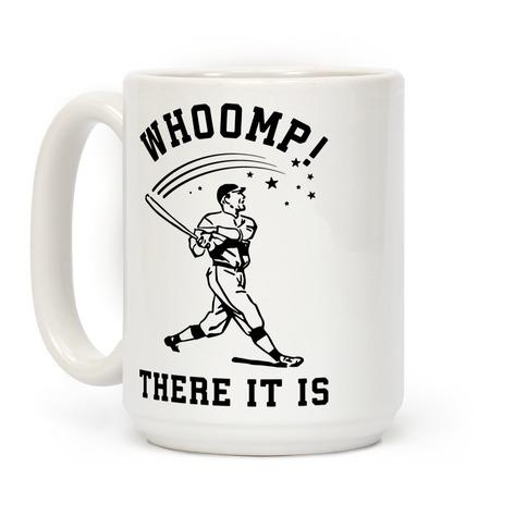 Whoomp There it is Coffee Mug