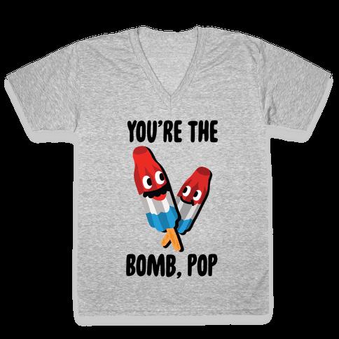 You're The Bomb, Pop V-Neck Tee Shirt