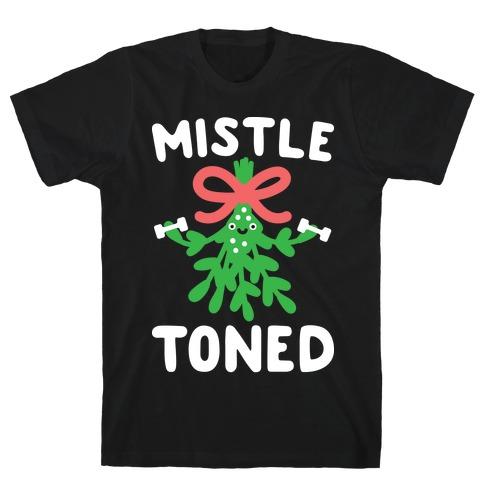 MistleTONED Mens/Unisex T-Shirt