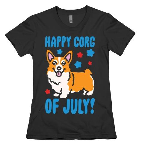 Happy Corg Of July Parody White Print Womens T-Shirt