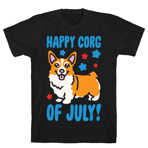 Happy Corg Of July Parody White Print Mens/Unisex T-Shirt