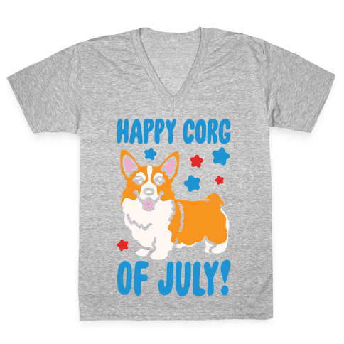 Happy Corg Of July Parody White Print V-Neck Tee Shirt