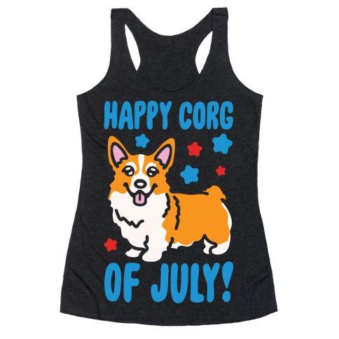 Happy Corg Of July Parody White Print Racerback Tank Top