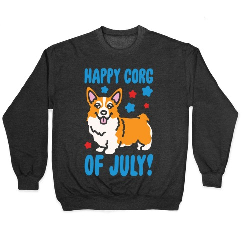 Happy Corg Of July Parody White Print Pullover