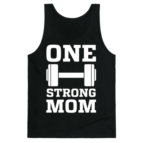 One Strong Mom Tank Top