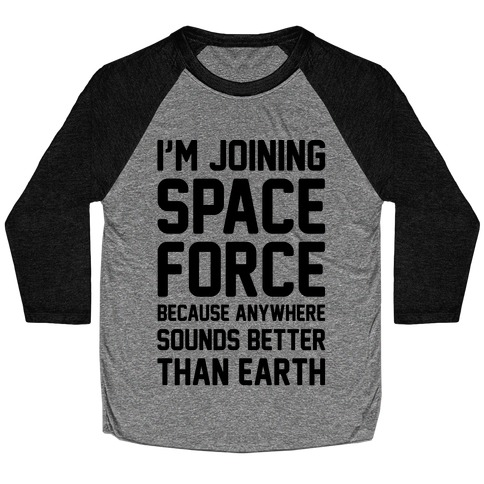 I'm Joining Space Force Baseball Tee