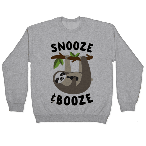 Snooze & Booze Pullover