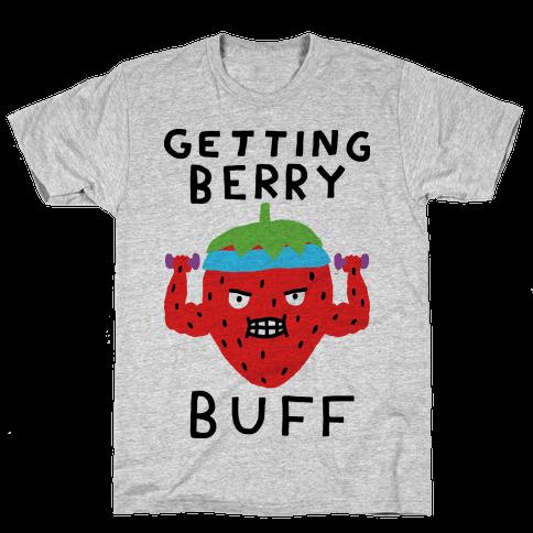 Getting Berry Buff Mens T-Shirt