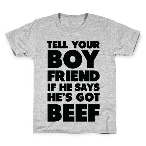 Tell Your Boyfriend Kids T-Shirt