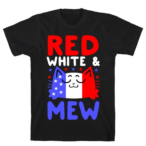 Red, White, And Mew T-Shirt