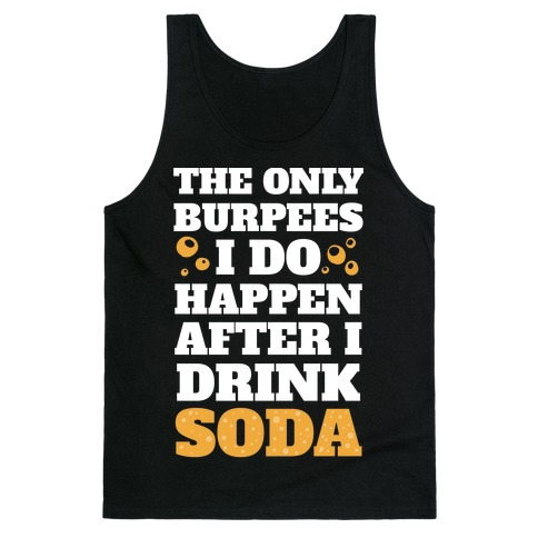 Soda Burpees Tank Top