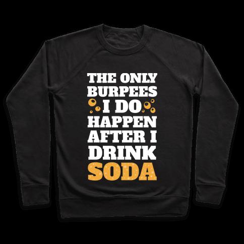 Soda Burpees Pullover