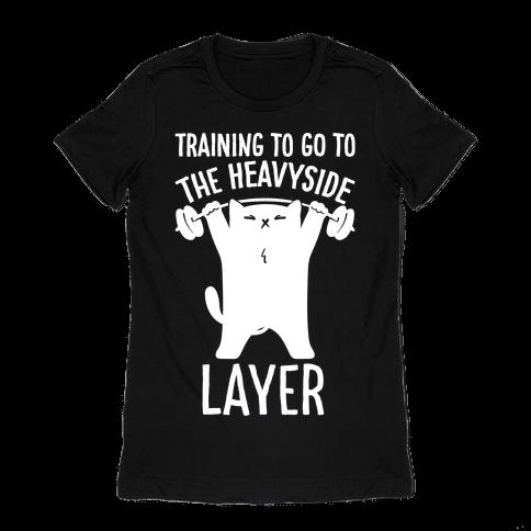 Training To Go To The Heavyside Layer Parody White Print Womens T-Shirt