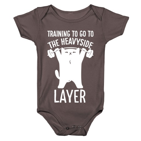 Training To Go To The Heavyside Layer Parody White Print Baby One-Piece