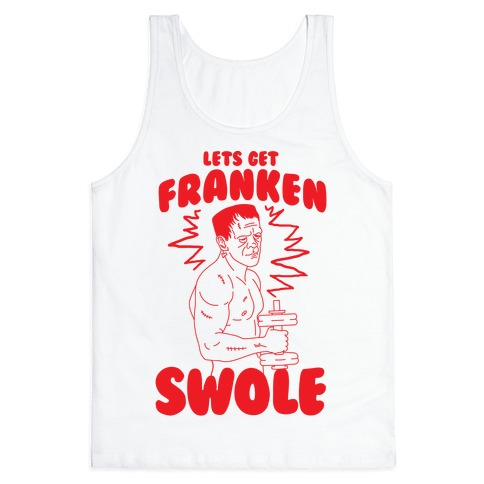 Let's Get Franken-Swole Tank Top