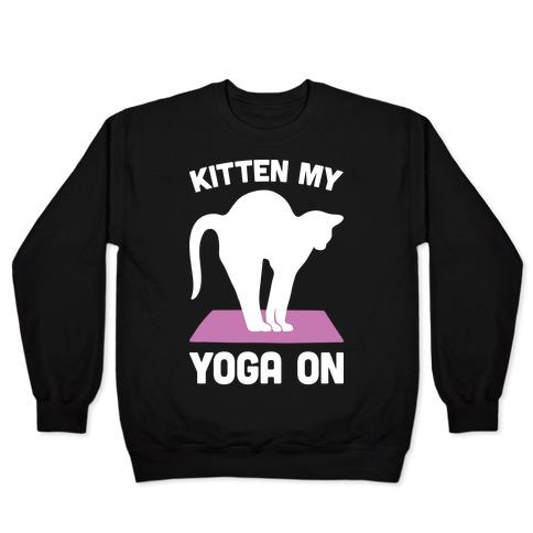 Kitten My Yoga On Pullover
