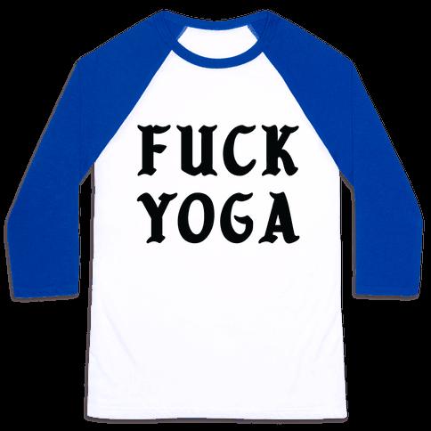 F*** Yoga Baseball Tee