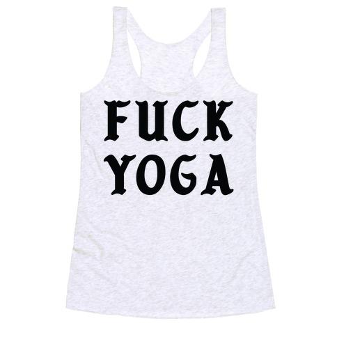 F*** Yoga Racerback Tank Top