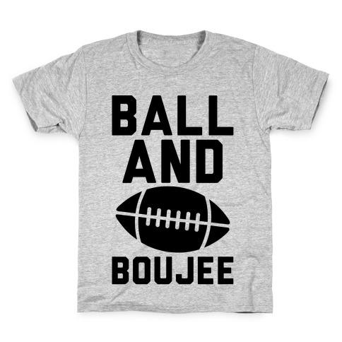 Ball and Boujee Football Parody Kids T-Shirt
