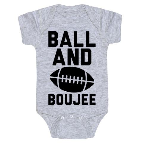 Ball and Boujee Football Parody Baby Onesy