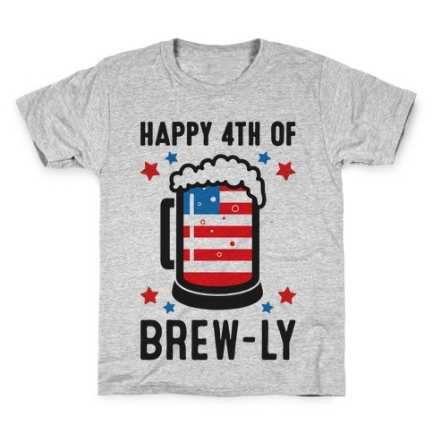 Happy 4th of Brew-ly Kids T-Shirt