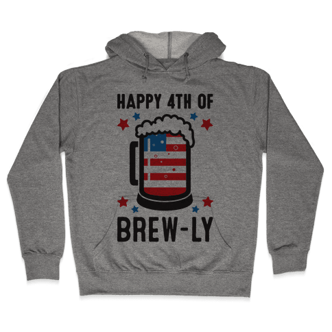 Happy 4th of Brew-ly Hooded Sweatshirt