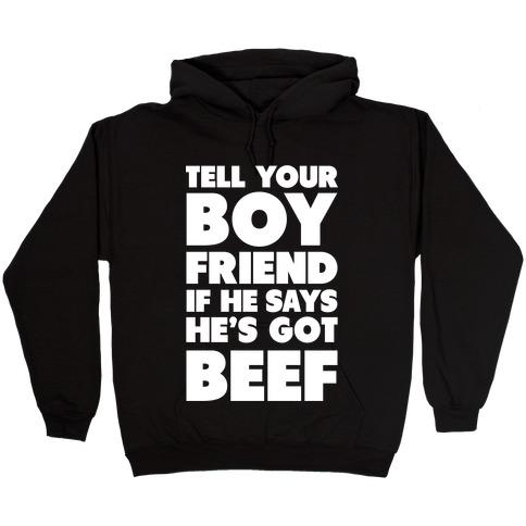 Tell Your Boyfriend Hooded Sweatshirt