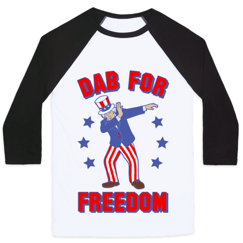 DAB FOR FREEDOM Baseball Tee