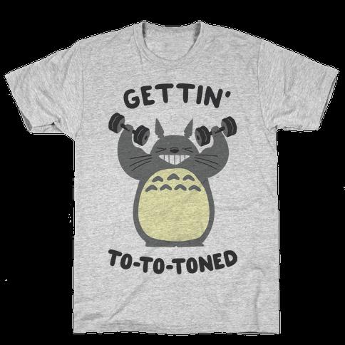 Gettin' Tototoned Mens/Unisex T-Shirt
