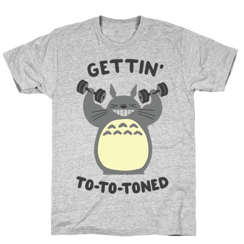 Gettin' Tototoned Mens/Unisex T-Shirt