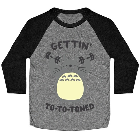 Gettin' Tototoned Baseball Tee