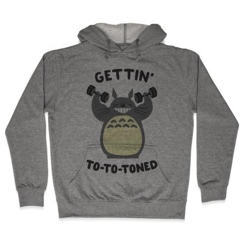 Gettin' Tototoned Hooded Sweatshirt