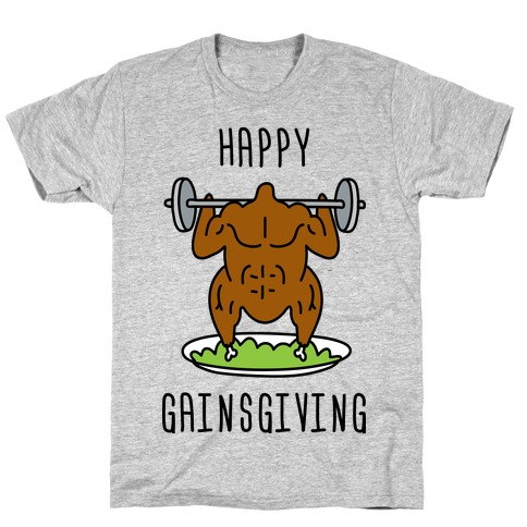 Happy Gainsgiving Mens T-Shirt