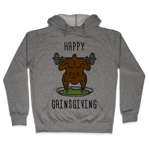 Happy Gainsgiving Hooded Sweatshirt