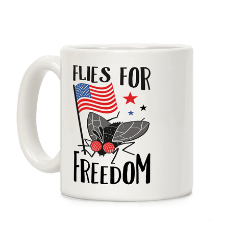Flies For Freedom Coffee Mug
