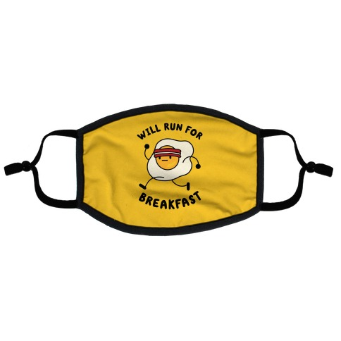 Will Run For Breakfast Flat Face Mask