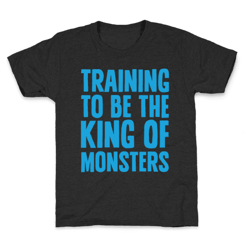 Training To Be The King of Monsters Parody White Print Kids T-Shirt