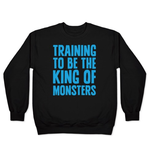 Training To Be The King of Monsters Parody White Print Pullover