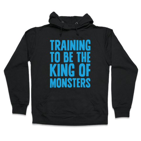 Training To Be The King of Monsters Parody White Print Hooded Sweatshirt