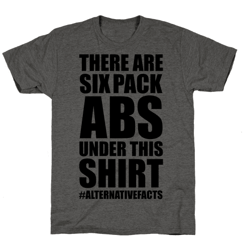 Six Pack Abs Alternative Facts