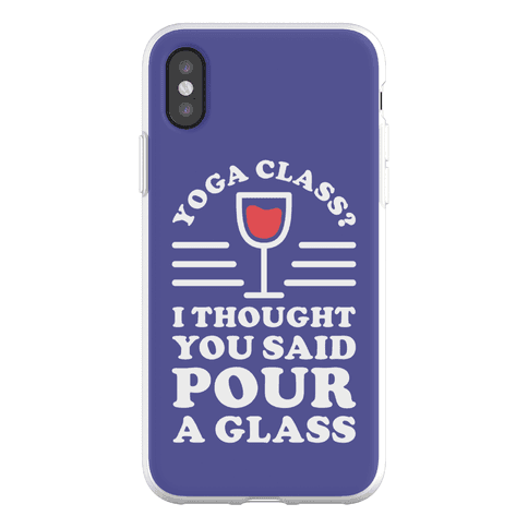 Yoga Class I Thought You Said Phone Flexi-Case