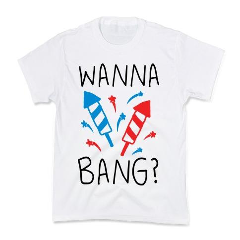 aa0181dc1 Wanna Bang Fireworks Kids T-Shirt