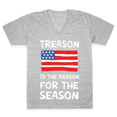 Treason Is The Reason For The Season V-Neck Tee Shirt