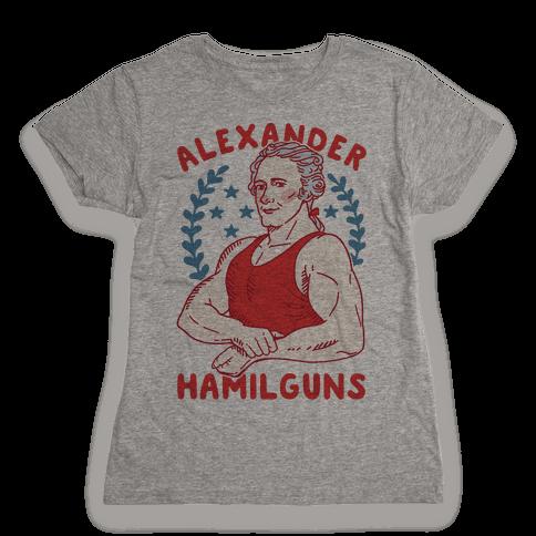 Alexander HamilGUNS Womens T-Shirt