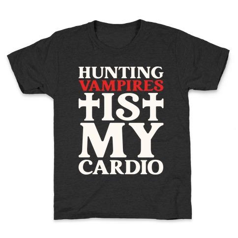 Hunting Vampires Is My Cardio Kids T-Shirt