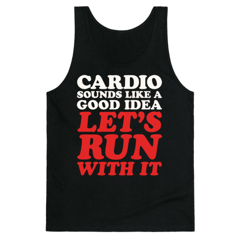 Cardio Let's Run With It White Print Tank Top
