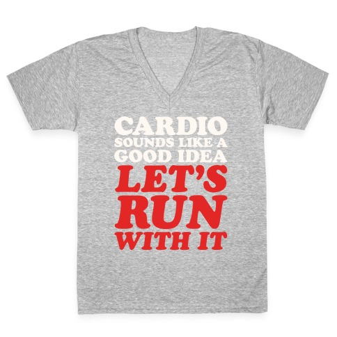 Cardio Let's Run With It White Print V-Neck Tee Shirt