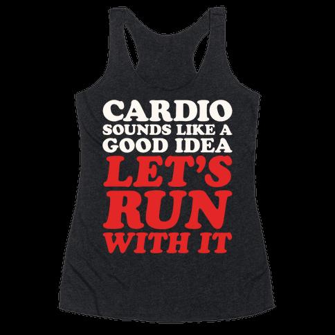 Cardio Let's Run With It White Print Racerback Tank Top